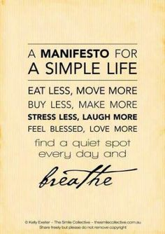 A manifesto for a simple #life