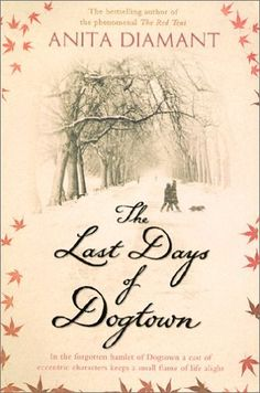 The Last Days of Dogtown by Anita Diamant.