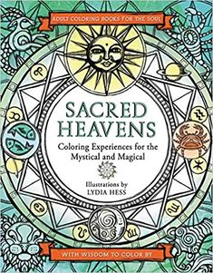 Sacred Heavens Coloring Books For The Soul Lydia Hess 9780062563644 Amazon