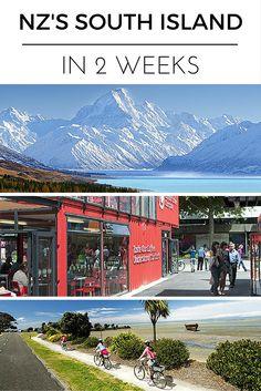 How to Do New Zealand's South Island in 2 Weeks #bucketlist #nz