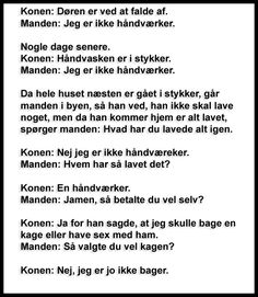 Konen & Manden. Denmark, Haha, Funny Quotes, Random, Memes, Words, Journaling, Funny Phrases, Ha Ha