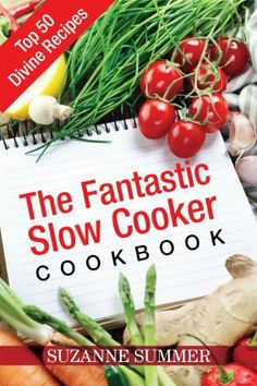 The Fantastic Slow Cooker Cookbook by Suzanne Summer has decreased from $2.99 to $0.00 at BookSliced.