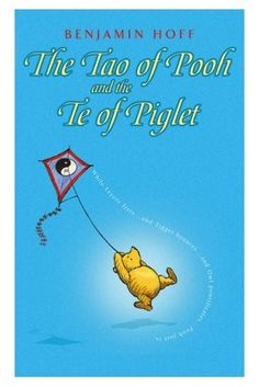 The Tao of Pooh by Benjamin Hoff (January 2014 - Michelle)