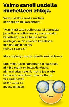 vaimo_saneli_ehtoja_2 Bujo, Haha, Jokes, Wisdom, Comics, Funny Stuff, Arduino, Flower Power, Humor