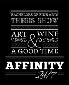 Typography Poster for my BFA thesis show Bachelor Of Fine Arts, Typography Poster, Vintage Signs, Thesis, Amy, Posters, Business, Design, Vintage Plates