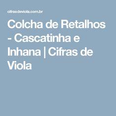 Colcha de Retalhos - Cascatinha e Inhana | Cifras de Viola