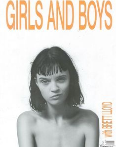 supermodelgif:Girls and Boys front cover featuring Flo Dron Photographed by Brett Lloyd, Issue #1