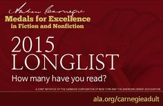 The longlist for the 2015 Andrew Carnegie Medals for Excellence in Fiction and Nonfiction is out! How many of these forty-three books have you read? Which six titles do you hope to see on the...