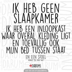 Lekker slapen in de inloopkast 😏😅 Book Quotes, Me Quotes, Funny Quotes, Happy Quotes, Dutch Quotes, Sport Quotes, Best Inspirational Quotes, Really Funny, Funny Texts