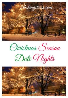 Embrace the magic of the Christmas season and try these date night suggestions with your significant other!