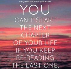 Start this week off by moving forward into greatness. Don't look back... Create your new story!