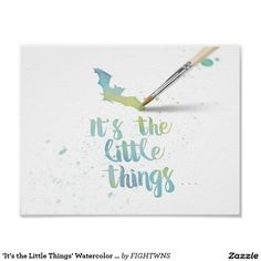 Shop 'It's the Little Things' Watercolor Poster created by FIGHTWNS. Little Things, Watercolor, Store, Poster, Beautiful, Pen And Wash, Watercolour, Tent, Watercolor Painting