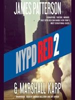 Click here to view Audiobook details for NYPD Red 2 by James Patterson