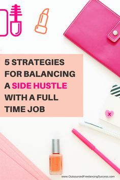 Balance your side hustle with a full-time job and make money in the process…