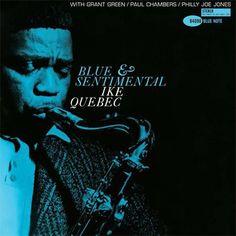 Ike Quebec - Blue & Sentimental (4098)