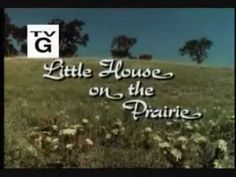 Little house on the Prairie - Opening titles.