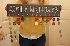 Family Birthday calendar. I seriously need to do this do I'm not buying gifts last minute