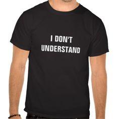 I Don't Understand (on back: I Still Don't Understand) Fandom Sherlock Tshirt