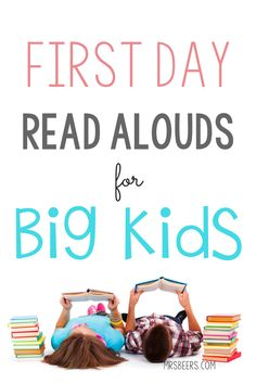 First Day Read Alouds for BIG KIDS