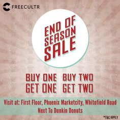 The FREECULTR End Of Season #SALE Is Here || Buy 1 Get 1 || Buy 2 Get 2 || Visit the store at the first floor, Phoenix MarketCity Bangalore