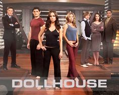 Dollhouse, starring the lovely Eliza Dushku