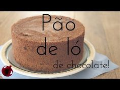 Pão de ló de chocolate - YouTube