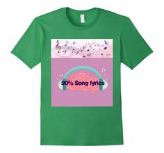 Amazon.com: 90% Song Lyrics Music Lovers' T-shirt: Clothing