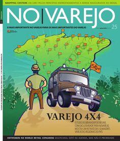 """Edição 25 - """"Varejo 4X4 - Estudo desbravador do Ibevar, com exclusividade para No Varejo , mostra um retrato das 50 maiores varejistas do país"""""""