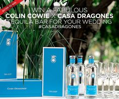 Click to Win A Fabulous Colin Cowie X Casa Dragones Tequila Bar For Your Wedding!