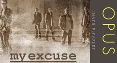 My Excuse … The Band