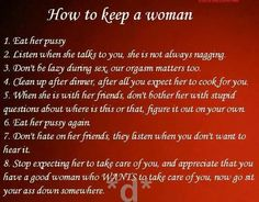 How to keep a woman....