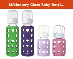 Lifefactory Glass Baby Bottles 4 Pack (9 oz. & 4oz. - Girls). Wee-Go Glass baby bottles by LifeFactory (Babylife) are designed to grow with your child. The included clear cover can also serve as an easy to hold cup. Twist on the solid cap (sold separately) and use your bottles for storing juice or snacks. Perfect for a lunchbox or traveling. The bright colored silicone sleeve (patent pending) helps to protect the bottle from breakage and provides a great gripping surface and tactile...