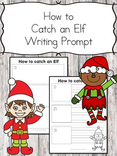 How to Catch an Elf Writing Prompt Want a a fun activity for preschool, kindergarten or first grade? Have students do a sequencing activity: How to Catch an Elf Writing Prompt! Kindergarten Reading Activities, Preschool Kindergarten, Kindergarten Activities, Writing Activities, Sequencing Activities, Preschool Themes, Stem Activities, 1st Grade Writing Prompts, Christmas Writing Prompts