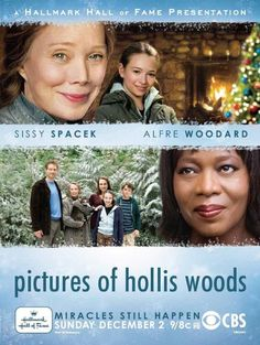 """Pictures of Hollis Woods""  This film shows not only how beneficial fostering a child can be for the child, but also how life altering and life-saving it can be for the foster parent."