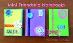 Mini Friendship Notebooks--The Peaceful Mom