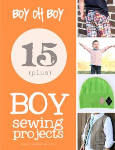 10+ boy sewing projects. I like the baseball shirt and the shorts!