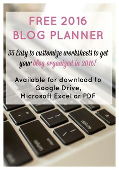 Free 2016 Blog Planner with 35 easy to customize worksheets to get your blog organized in 2016. Calendars, checklists, and trackers so you can keep all your blog ideas organized and at your fingertips when and where you need it. Available for download to Google Drive, Excel or PDF.