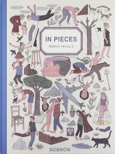 """""""In Pieces"""" by Marion Fayolle and Paul Gravett"""