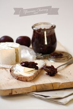 """plum chutney. just reading the words """"plum chutney"""" and picturing it with cheese makes me hungry."""