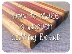 Enjoy a free woodworking tutorial. In just a few easy steps learn how to make a wooden cutting board. These make great gifts and will last a long time.