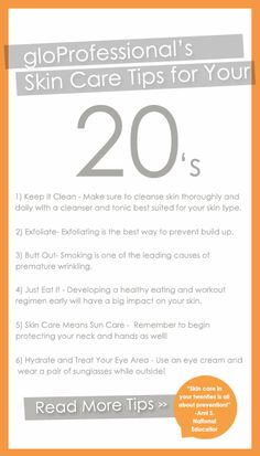 Skin Care Tips for Your 20's!