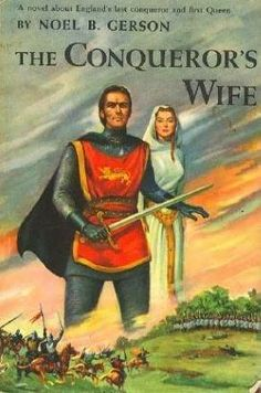 The Conqueror's Wife: William the Conquer marries Matilda.  Good historical novel.