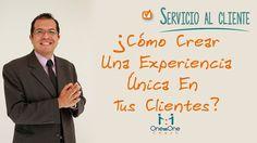 Servicio y Atención Al Cliente:Como Crear Una Experiencia Única En Tus Clientes. www.oneononecoach.co / Alejandro Velandia