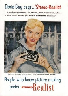 Today's über-cool celebrity with an über-cool camera: DORIS DAY in a 1953 ad for the Stereo Realist camera!
