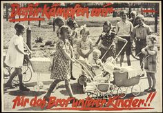 In this poster, by emphasizing that the war was not for territory but to protect German children, the Nazi Propaganda Directorate sought to justify Germany's actions as defensive, to preserve the nation's future. Nazi Party Central Propaganda Directorate, Parole der Woche (Slogan of the Week), March 11, 1940