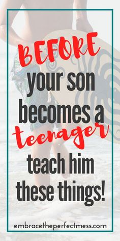 this is a great list of things to teach your son before he's a teenager. #Parenting