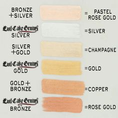 Evil Cake Genius Metallic Powder Mixing Guide. 3 colors make 6 super useful colors for wedding cake season.