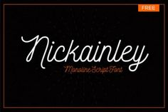 Typographie : Elle est gratuite et elle s'appelle « Nickainley »