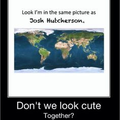 I dont know who Josh Hutcherson is but this is funny