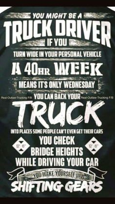 Truck driver quotes humor truths 60 Ideas for 2019 Big Rig Trucks, New Trucks, Custom Trucks, Truck Driver Wife, Truck Drivers, Truck Dispatcher, Truck Memes, Truck Humor, Funny Humor